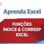 ÍNDICE e CORRESP Excel – Como usar