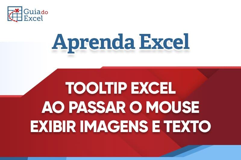 ToolTip Excel – Exibir Imagens ao Passar o Mouse