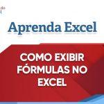 Como exibir fórmulas no Excel
