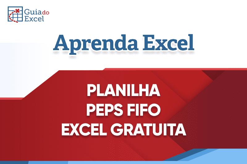 Planilha PEPS FIFO Excel Gratuita